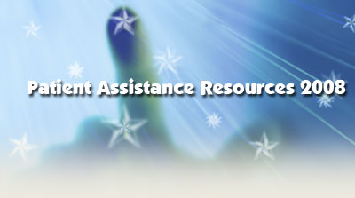Patient Assistance Resources 2008