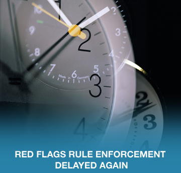 Red Flag Rules Enforcement Delayed Again
