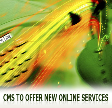CMS to offer new online services
